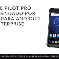 Newland NFT10 Pilot Pro, primer dispositivo con Android Enterprise Recommended (AER)
